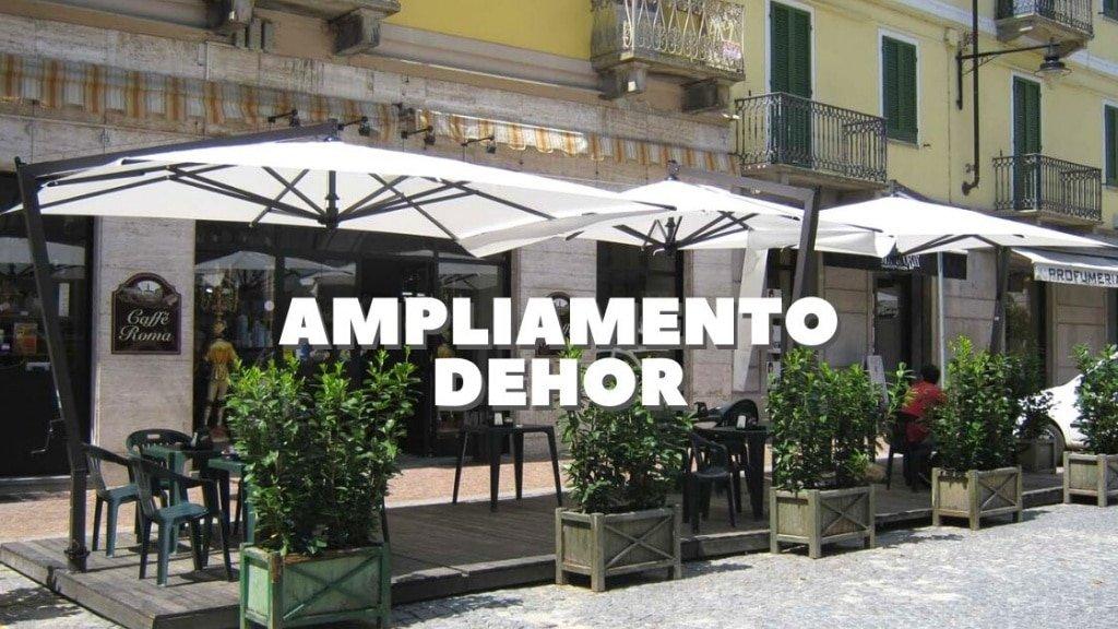 AMPLIAMENTO DEHOR